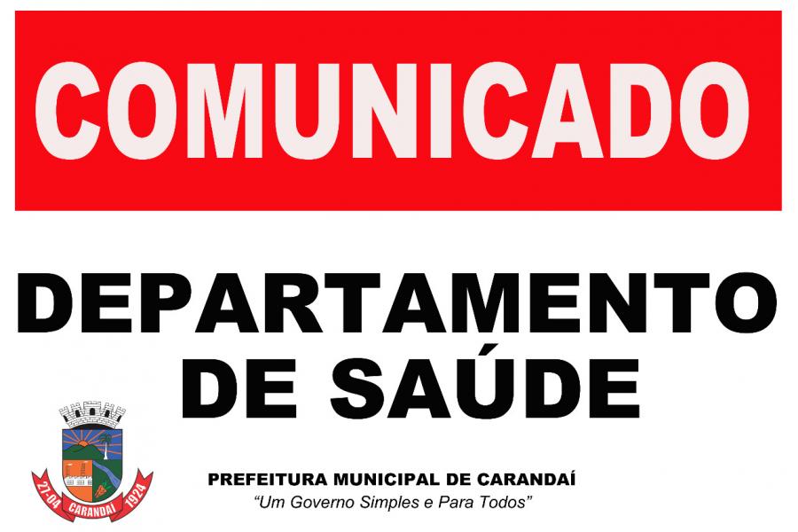 Comunicado do Departamento de Saúde à População de Carandaí