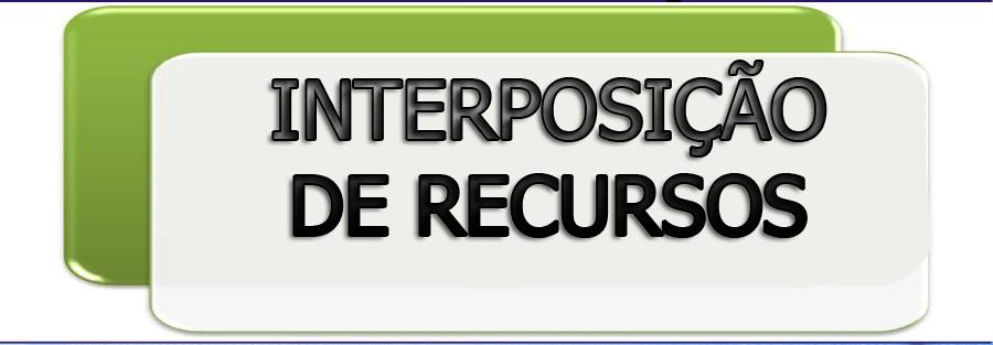 Interposição de recursos